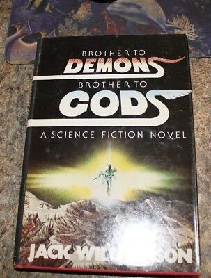 1979 Brother to Demons Brother to Gods Jack Williamson science fictionHCDJ - f
