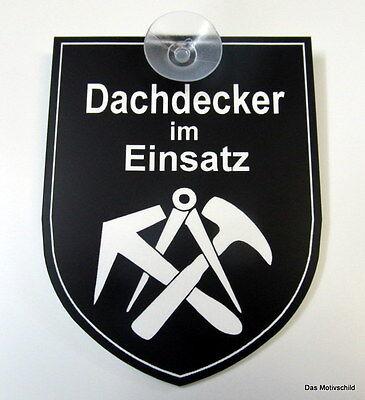 Dachdecker im Einsatz,Gravurschild,mit Sauger ,7 x 9 cm,Schild,Hinweisschild