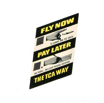 Vintage Airline Luggage Label Trans Canada Tca Fly Now Pay Later