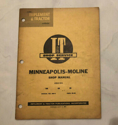 I T Shop Service Manual Mm-6 Minneapolis Moline Series Gb Ub Zb Tractor