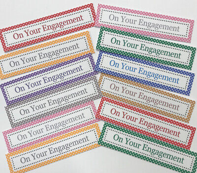 12 ON YOUR ENGAGEMENT Sentiments/Banners MIXED COLOURS Hand Made Card Toppers