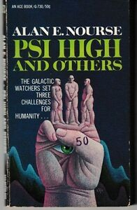 PSI-High-and-Others-Vintage-PB-1967-Alan-E-Nourse-Science-Fiction-ACE