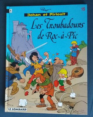 Johan et Pirlouit 15 EO Les Troubadours de Roc-à-Pic Peyo Lombard