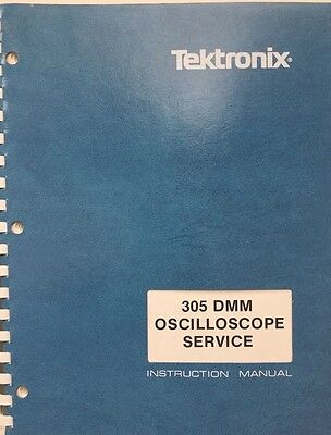 Tektronix 305 Dmm Oscilloscope Service Instruction Manual Pn 070-2423-01