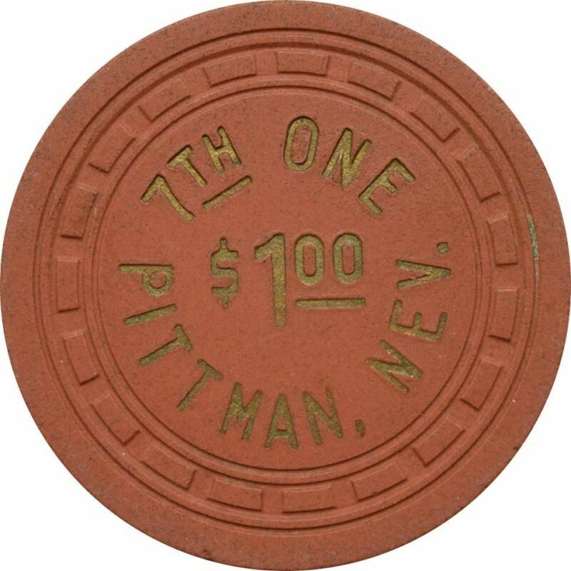 7th One Casino Pittman NV $1 Chip 1953