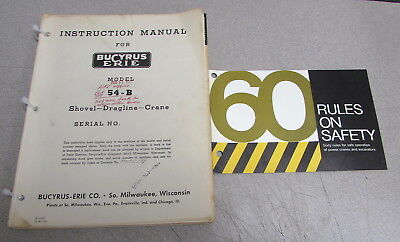 Bucyrus-erie Model 54-b Shovel Dragline Crane Instruction Service Manual