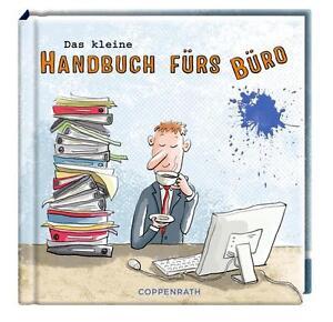 Das kleine Handbuch fürs Büro COPPENRATH VERLAG