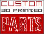 Custom 3Dprinted Parts