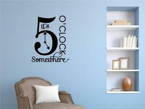 It 39 s 5 o 39 clock somewhere vinyl decal wall stickers letters for Furniture 5 letters word whizzle
