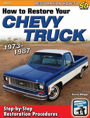 How To Restore Your Chevy Truck 1973-1987 - Book SA331