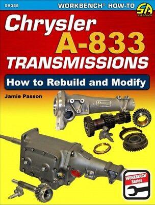 Chrysler A-833 Transmissions - How To Rebuild & Modify - Book SA389
