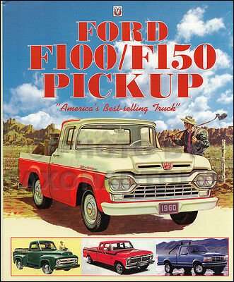 1953 1997 Ford F100 F150 History Book Americas Best Selling Truck Pickup