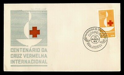 DR WHO 1963 BRAZIL FDC RED CROSS CENTENARY  C244417