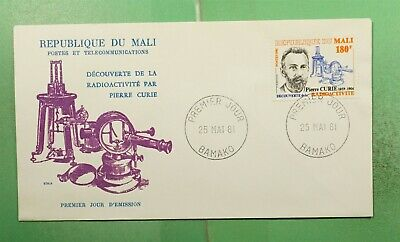 DR WHO 1981 MALI FDC PIERRE CURIE RADIOACTIVE CACHET  g14149