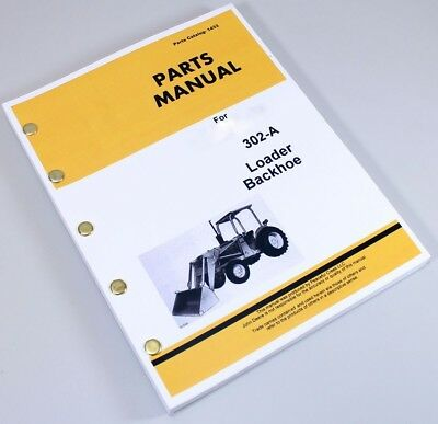 Parts Manual For John Deere 302a Loader Backhoe Catalog Assembly Exploded Views