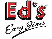 Grill Chef. Eds Easy Diner £8.35 per hour, plus tips Come be part of a great team