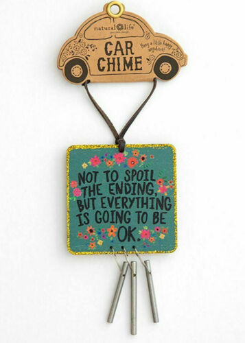 """NEW Natural Life Hanging Car Chime: """"Not to Spoil the Ending - Going to Be OK"""""""