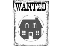 WANTED 3 bedroom House