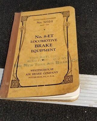 Westinghouse Air Brake Company No  5032 1 No  8 Et Brake Equipment Instruction
