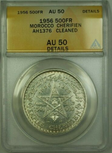 1956 Morocco Cherifien 500 Francs Coin AH1376 ANACS AU 50 Cleaned Details