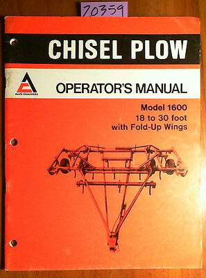 Allis-chalmers 1600 18-30 Foot With Fold-up Wings Chisel Plow Operators Manual