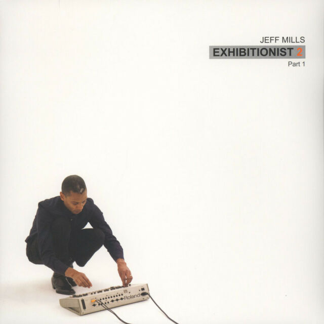 "Jeff Mills - Exhibitionist 2 Part 1 (Vinyl 12"" - 2015 - US - Original)"