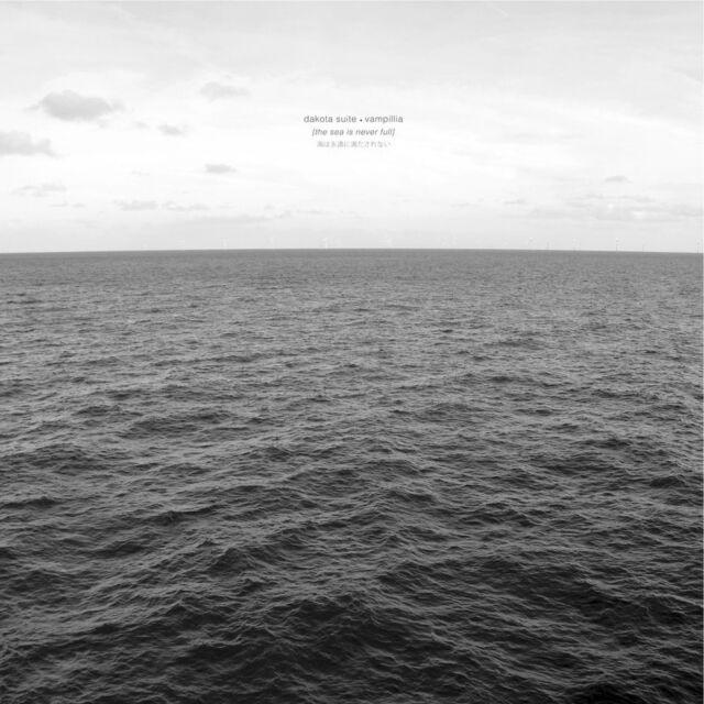 Dakota Suite / Vampillia - The Sea Is Never Fu (Vinyl LP - 2016 - EU - Original)