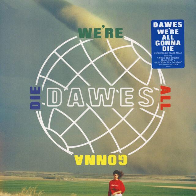 Dawes - We're All Gonna Die (Vinyl LP - 2016 - EU - Original)