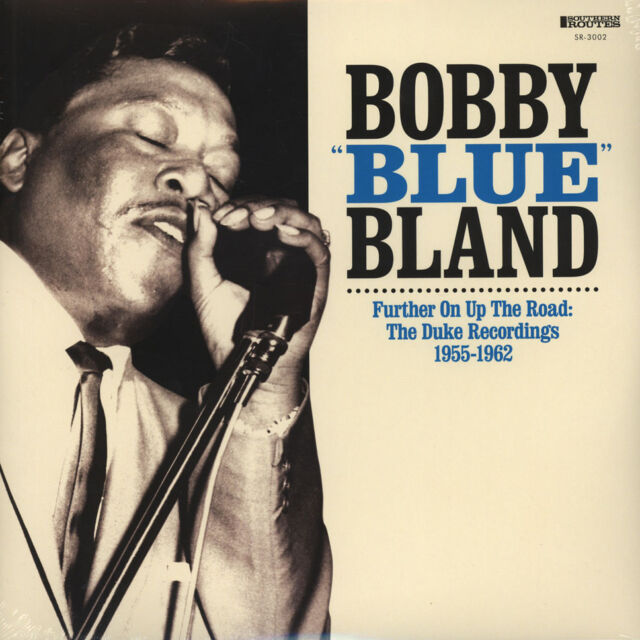 "Bobby ""Blue"" Bland - Further Up On The Road (Vinyl 2LP - 2016 - US - Original)"
