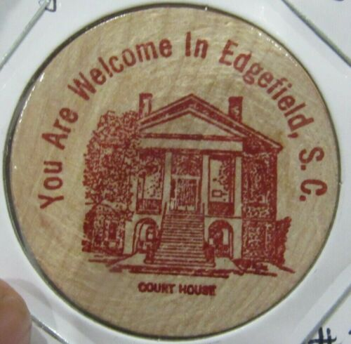 Vintage You are Welcome in Edgefield, SC Wooden Nickel - South Carolina #2