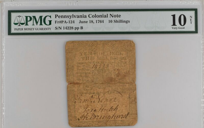 Pennsylvania Colonial Note Fr#PA-124 1764 10S PMG 10 Printed By Ben Franklin