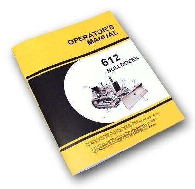 Operators Service Manual For John Deere 612 Bulldozer Owners 1010 Crawler Dozer