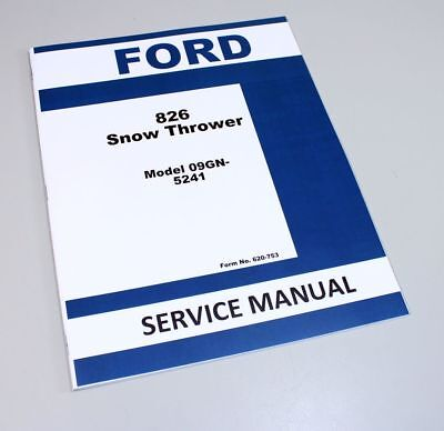 Ford 826 Snow Thrower Service Manual Model 09gn-5241