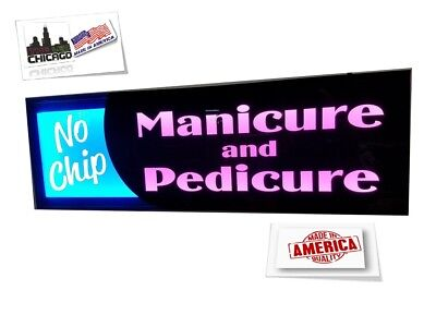No Chip Manicure Pedicure Signled Light Box Sign 12x32x 2