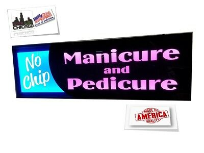 No Chip Manicure Pedicure Signled Light Box Sign 12x36x 1.75