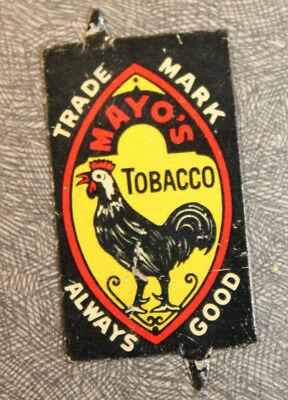 Primitive Original Old Mayo's Tobacco Trade Mark Always Good Tobacco Tag Rooster