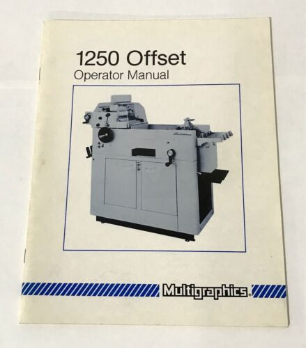 Operator Manual for Multigraphics 1250 Offset Printing Press