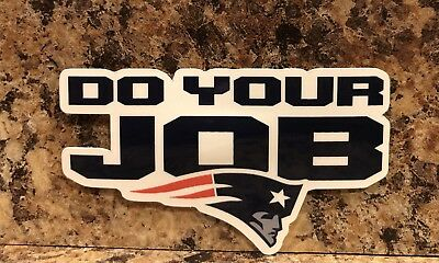 Patriots Car Sticker (New England Patriots Logo Car Sticker NFL Decal Tom Brady Football Do Your Job)