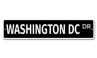 "7762 SS Washington Dc 4"" x 18"" Novelty Street Sign Aluminum"