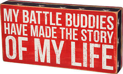 "PBK 10"" x 5"" Wooden Box Sign ""My Battle Buddies Have Made The Story Of My Life"""