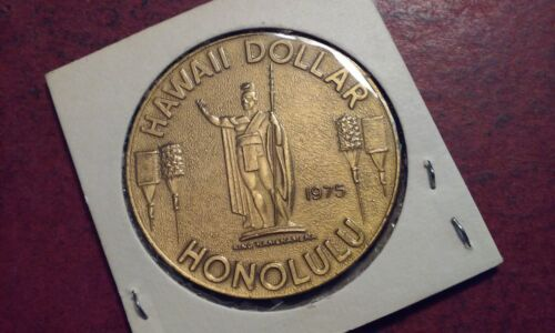 1975 HAWAII DOLLAR Brass KHONOLULU Aloha from Hawaii Chamber Of Commerce encased