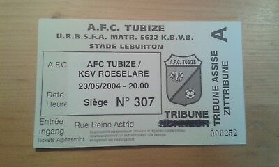 TICKET # TUBIZE - ROESELARE 23/05/2004 TOUR FINAL DIVISION 2 2003/2004