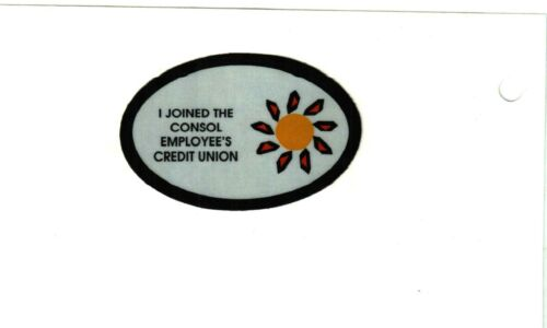 NICE CREDIT UNION CONSOL COAL CO. COAL MINING STICKERS # 1265