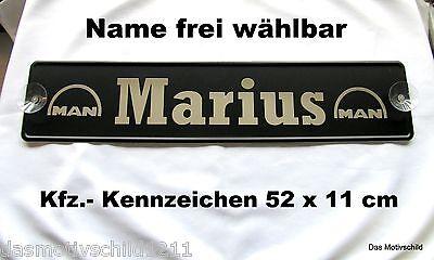 Namensschild,MAN,Ihr Name,z.B.Marius,Lkw Schild,2 Sauger,Truck,Trucker,52 x 11cm