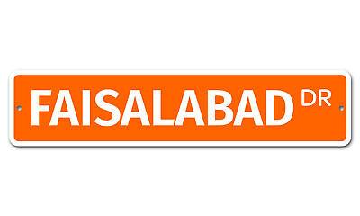 """5954 SS Faisalabad 4"""" x 18"""" Novelty Street Sign Aluminum"""