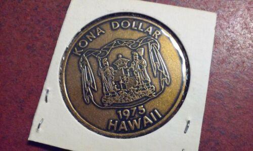 1975 HAWAII DOLLAR Brass KONA Aloha Chamber Of Commerce encased