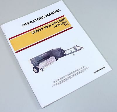 Sperry New Holland 315 Hayliner Square Baler Owners Operators Manual Maintenance