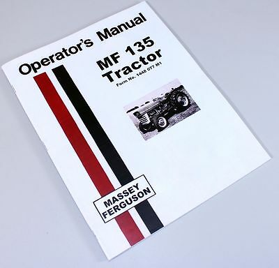 Used, MASSEY FERGUSON MF 135 TRACTOR OWNERS OPERATORS MANUAL BOOK ALL YEARS for sale  Shipping to India