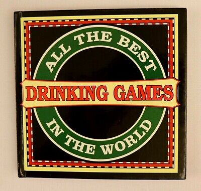 All The Best Drinking Games In The World Top That 2004 Hardcover Beer