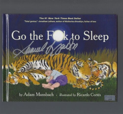 Go The F@ck To Sleep Signed by Samuel L Jackson (w/ pic of him signing the book)